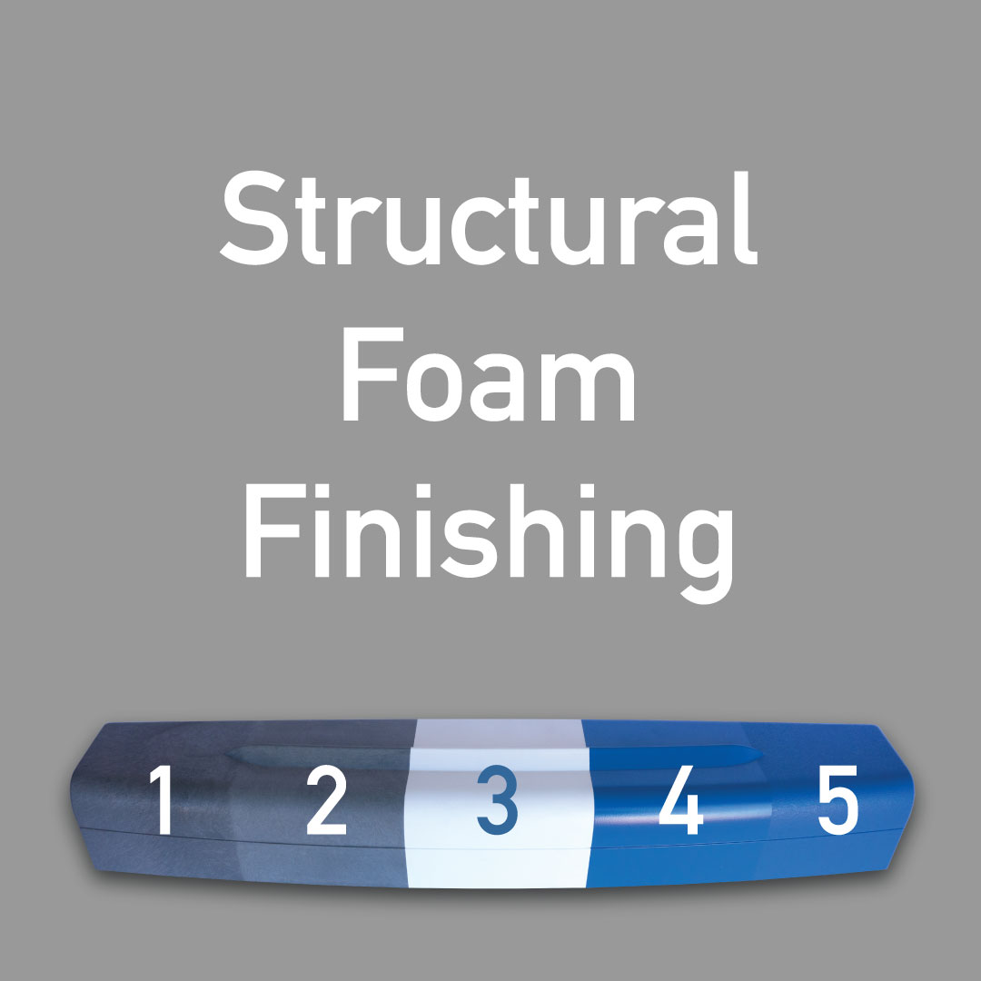 Structural Foam Finishing Process